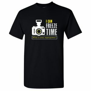 i can freeze time what is your superpower photographer round neck t shirt black front